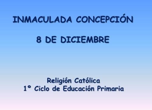 presentacin-inmaculada-concepcin-8-de-diciembre-1-ciclo-de-educacin-primaria-1-638