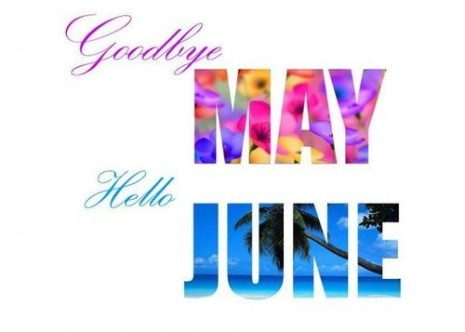 junio96805-Goodbye-May-Hello-June