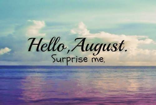 Imágenes De Bienvenido Agosto Feliz Agosto Welcome August
