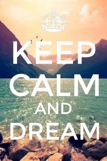 Keep-Calm-And-Dream