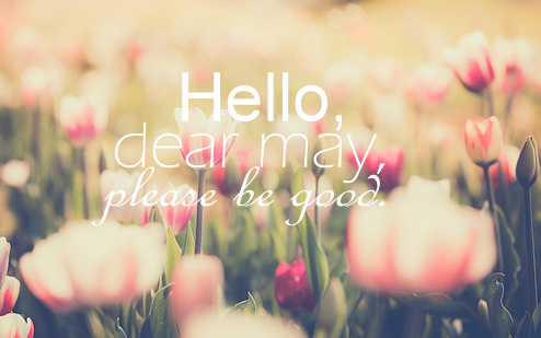 Welcome-May-Quotes-Tumblr-2