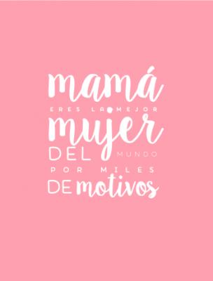 imagenes-de-frases-para-mama-simple-304x400