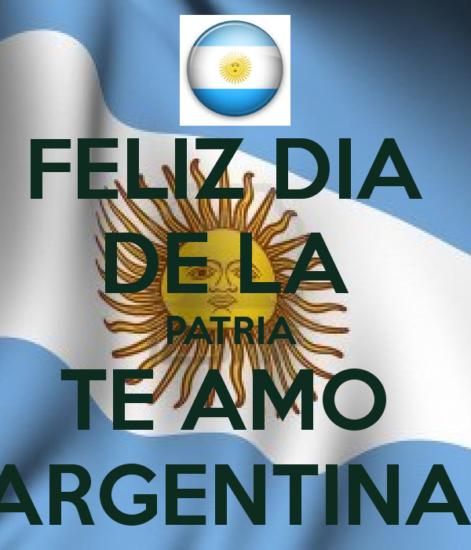 feliz-dia-de-la-patria-te-amo-argentina
