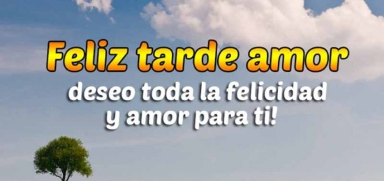Imagenes-de-feliz-tarde-mi-amor-720x340