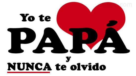 papite-amo-papa-nunca-te-olvido