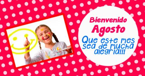 Imagen de niña sonriente con frase de agosto http://fechaespecial.com/