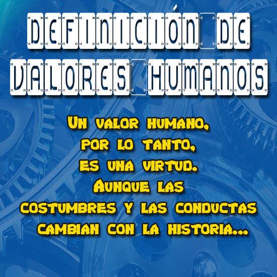 definicion-de-los-valores-humanos-2