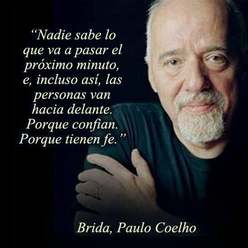 42 Frases Célebres De Paulo Coelho En Imágenes Para Imprimir