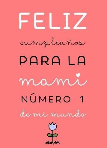 Feliz Cumpleaños Mama Frases E Imágenes